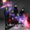 GOT7 - Love Loop
