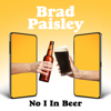Brad Paisley - No I in Beer artwork