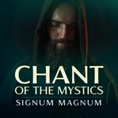 Signum Magnum (Chant of the Mystics) artwork
