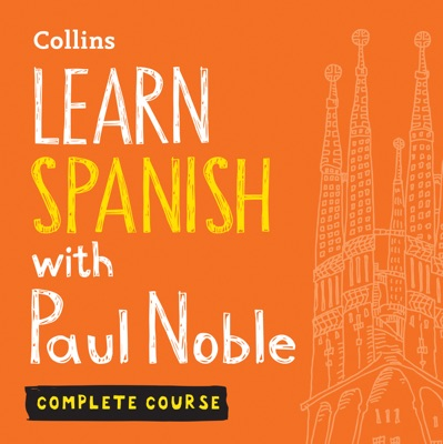 Learn Spanish with Paul Noble for Beginners – Complete Course