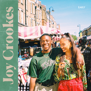 Joy Crookes - Early feat. Jafaris