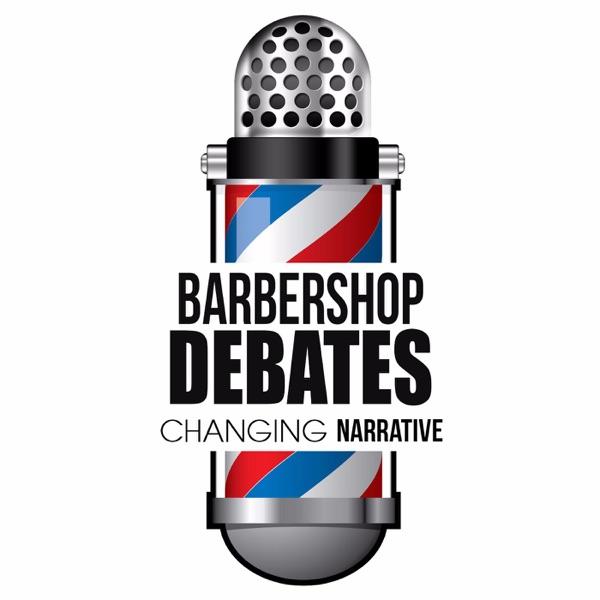 Barbershop Debates Podcast Pre/post discussion