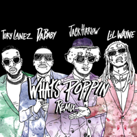 WHATS POPPIN (Remix) [feat. DaBaby, Tory Lanez & Lil Wayne] - Jack Harlow