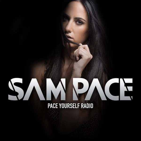 Sam Pace Presents: Pace Yourself Radio