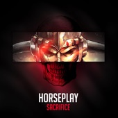 Horseplay - Sacrifice