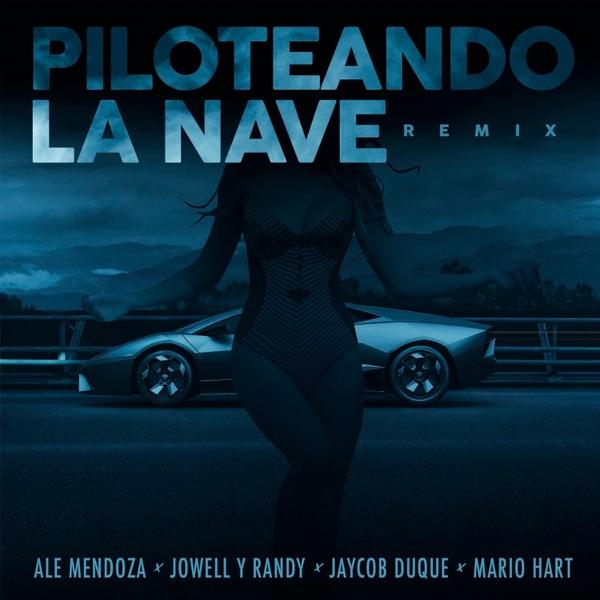 Piloteando la Nave Remix (feat. Jaycob Duque) - Single