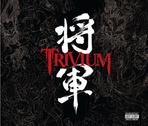 Trivium - Down from the Sky