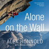 Alex Honnold - Alone on the Wall artwork