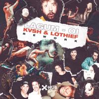 Oi (KVSH & LOthief Rework)-Lagum, Kvsh & LOthief