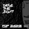 Drive the Boat - Single, Pop Smoke