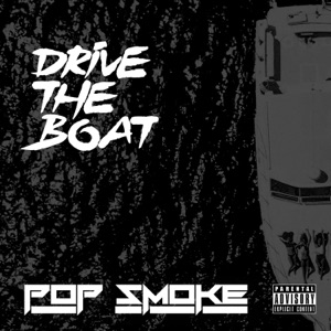 Pop Smoke - Drive the Boat