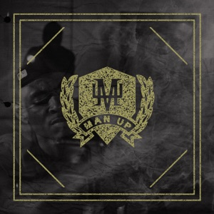 116 - Man Up Anthem feat. KB, Lecrae, Tedashii & Trip Lee