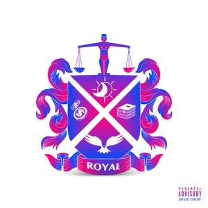 Royal (Baby You Got) - Single