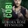 Aurora Rose Reynolds - Until Cobi: Until Him/Her, Book 7 (Unabridged)