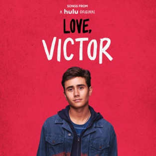 "Tyler Glenn, Greyson Chance & Isaac Dunbar – Songs from ""Love, Victor"" (Original Soundtrack) – Single [iTunes Plus AAC M4A]"