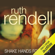 Ruth Rendell - Shake Hands For Ever: A Chief Inspector Wexford Mystery, Book 9 (Unabridged)