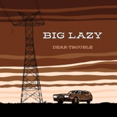 Big Lazy;Marlysse Rose Simmons - Ramona