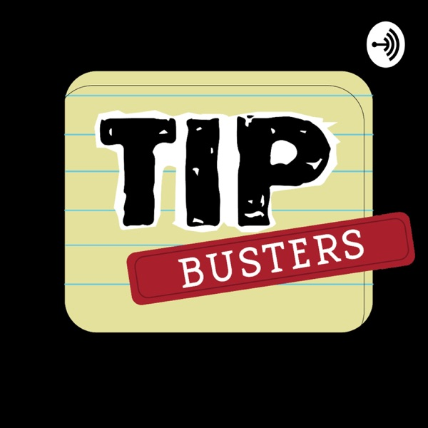 Tip Busters
