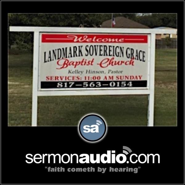 Landmark Sovereign Grace Baptist Church