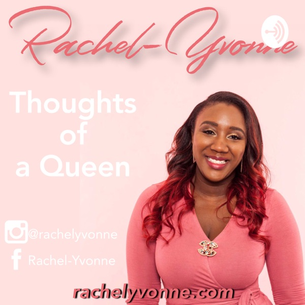 Rachel-Yvonne's Thoughts!