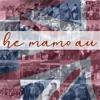 He Mamo Au - No Mauna a Wākea