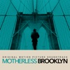 Motherless Brooklyn - Official Soundtrack
