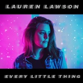 Lauren Lawson - Every Little Thing