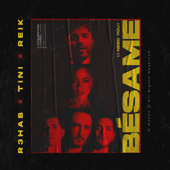 Bésame (I Need You) - R3HAB, TINI & Reik