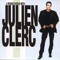 Julien Clerc - A rendez vous With Julien Clerc