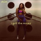 I Got the Moves - Single