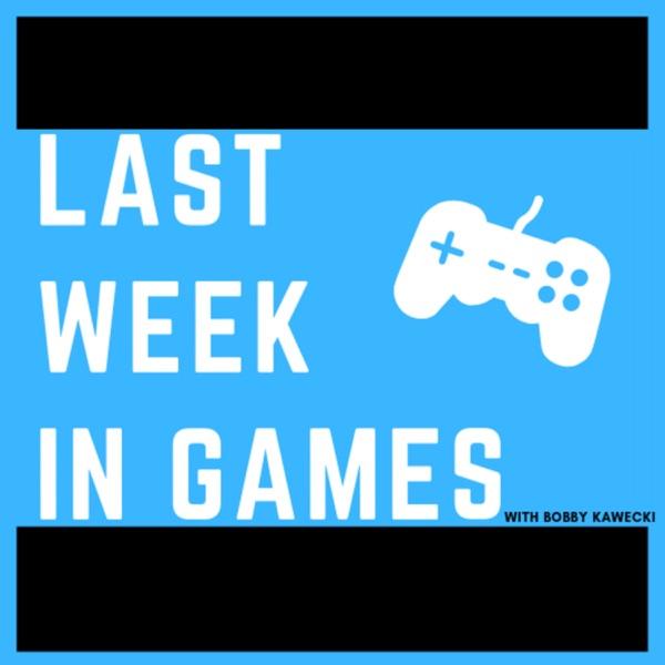 Last Week in Games