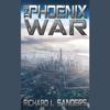 Richard Sanders - The Phoenix War  artwork