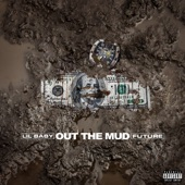 Lil Baby - Out The Mud