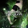 C.J. Archer - Beyond The Grave  artwork