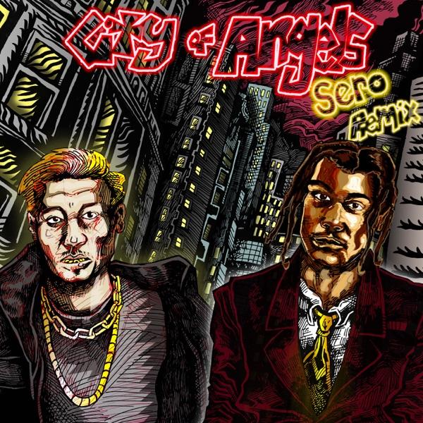 CITY OF ANGELS (Sero Remix) - Single