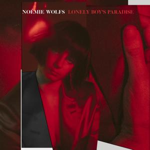 Noémie Wolfs - Lonely Boy's Paradise