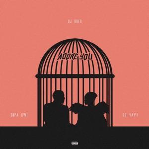 Adore You (feat. Supa Bwe, Ug Vavy) - Single