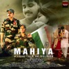 Mahiya - A Love Tale Of Soldier