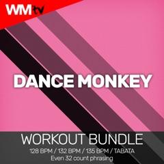 Dance Monkey (Workout Remix 135 Bpm)