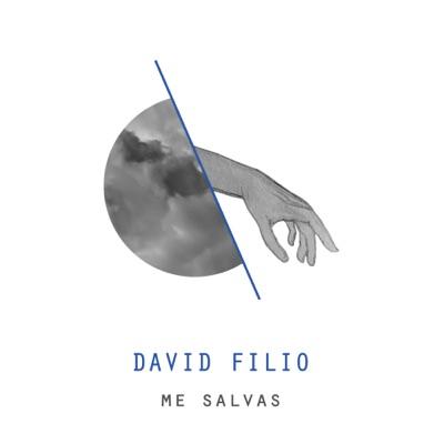 Me salvas - David Filio