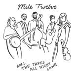 Mile Twelve - Complicated Man