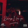 Mic Righteous - Because I Love You artwork