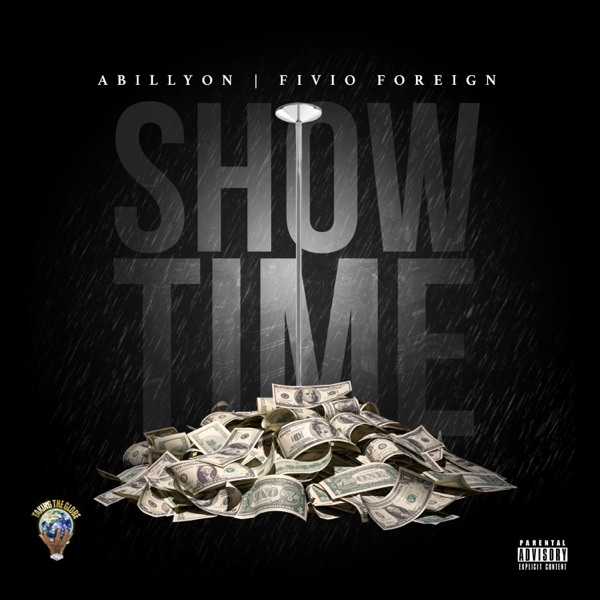 Showtime (feat. Fivio Foreign) - Single
