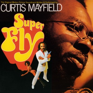 Superfly (The Original Motion Picture Soundtrack)