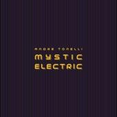Andre Tonelli - Mystic Electric