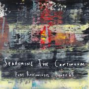 Searching the Continuum - Kurt Rosenwinkel & Bandit 65 - Kurt Rosenwinkel & Bandit 65