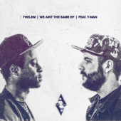 [Download] We Aint the Same (feat. T-Man) MP3