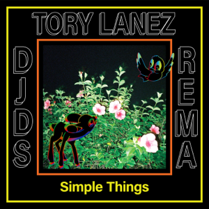 DJDS - Simple Things feat. Tory Lanez & Rema