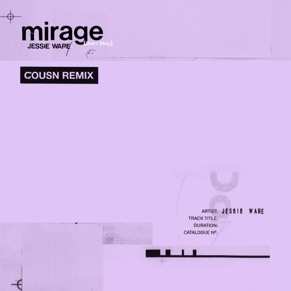 Mirage (Don't Stop) [Cousn Remix] - Single