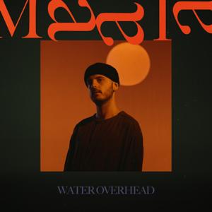 MAALA - Water Overhead